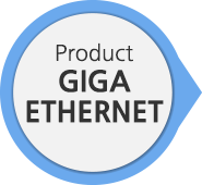 Product GIGA ETHERNET
